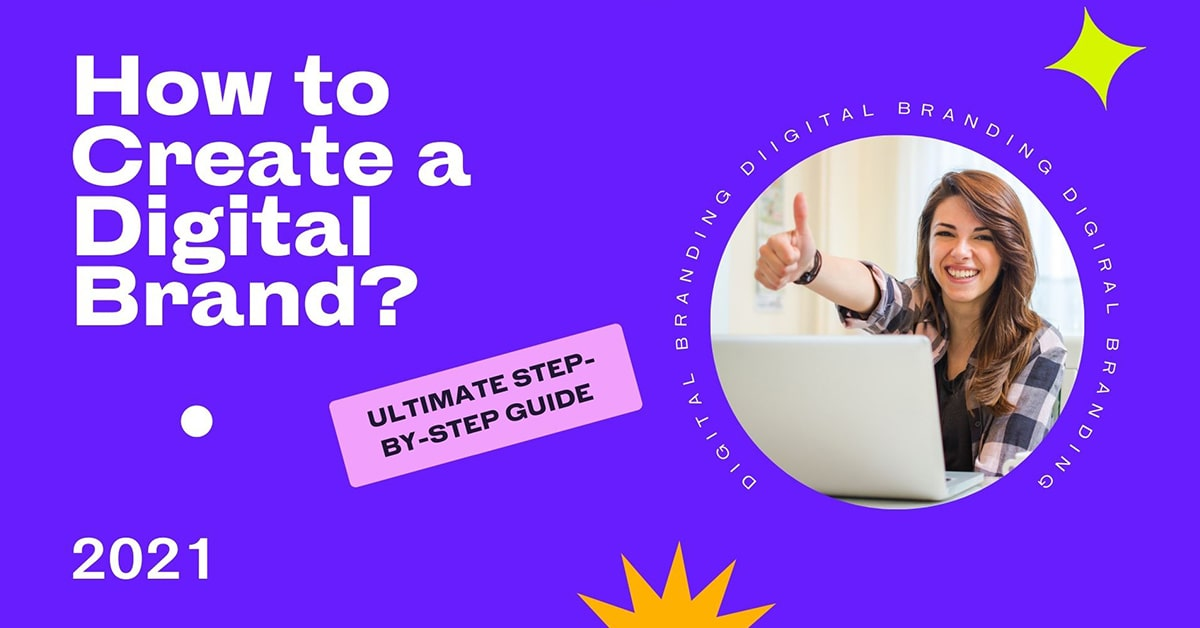 How to Create a Digital Brand - ULTIMATE Step-by-Step Guide 2021 (16)